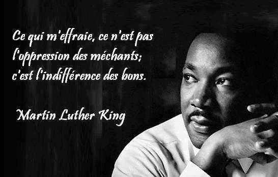 Martin Luther King L'indéfférence des bons