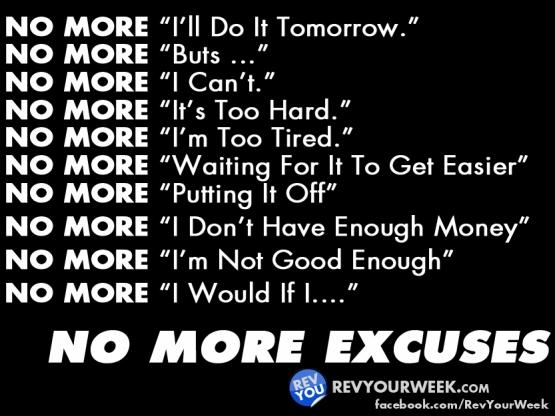NoMoreExcuses-revyourweekDOTcom